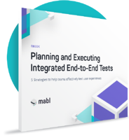 How to Plan and Execute Integrated End-to-End Tests