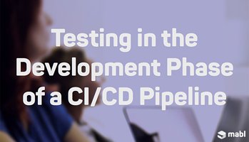 Testing in the Development Phase of a CI/CD Pipeline