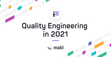 Quality Engineering in 2021