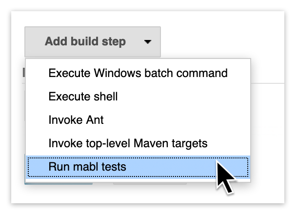 A screenshot showing how to start testing every build, by adding a run mabl tests step in Jenkins in just a few clicks.