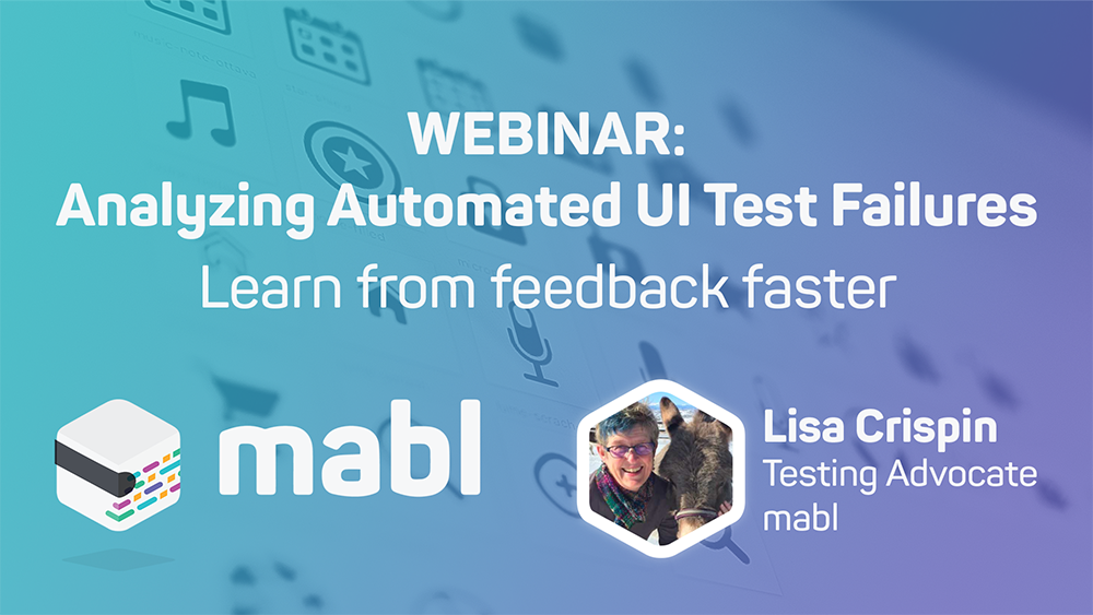 Analyzing Automated UI Test Failures | mabl