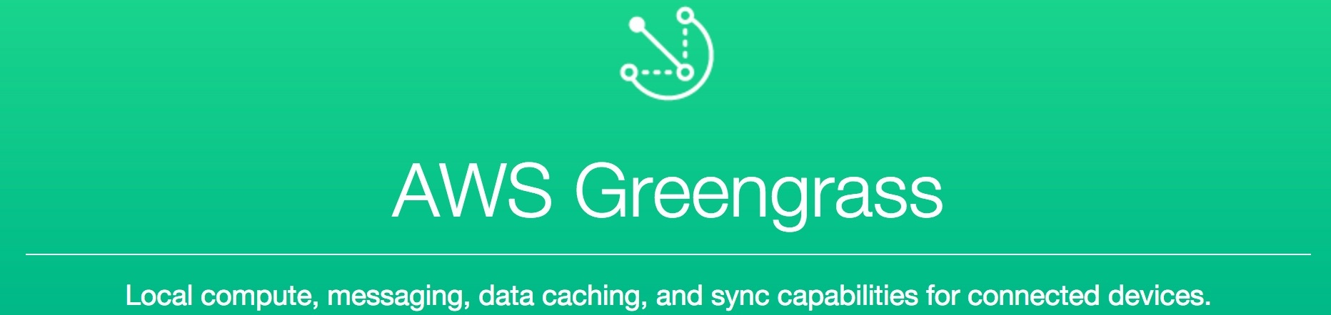 Using AWS Greengrass to Enable IoT Edge Computing