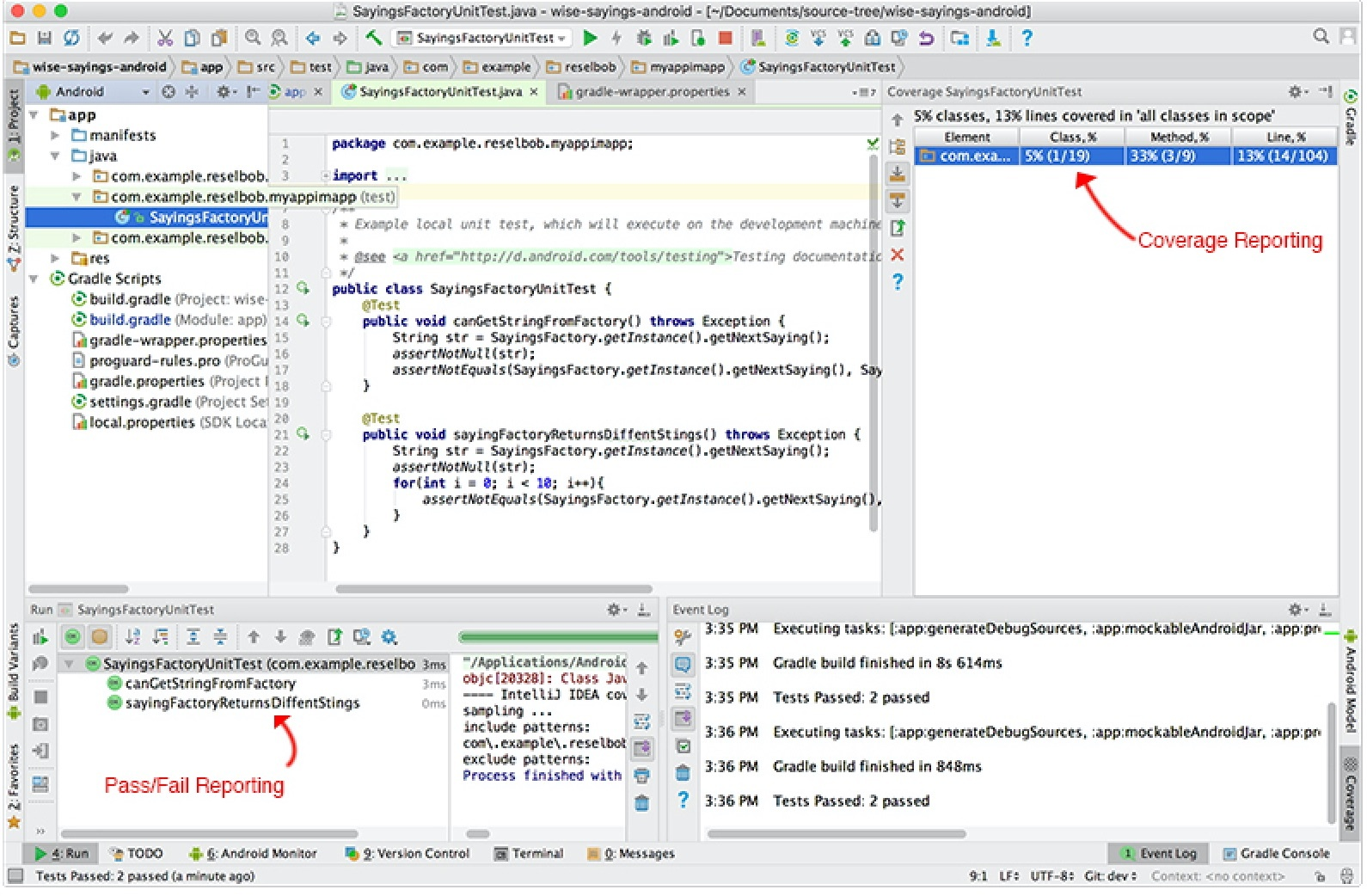 Android Studio provides code coverage reporting as part of its unit testing framework