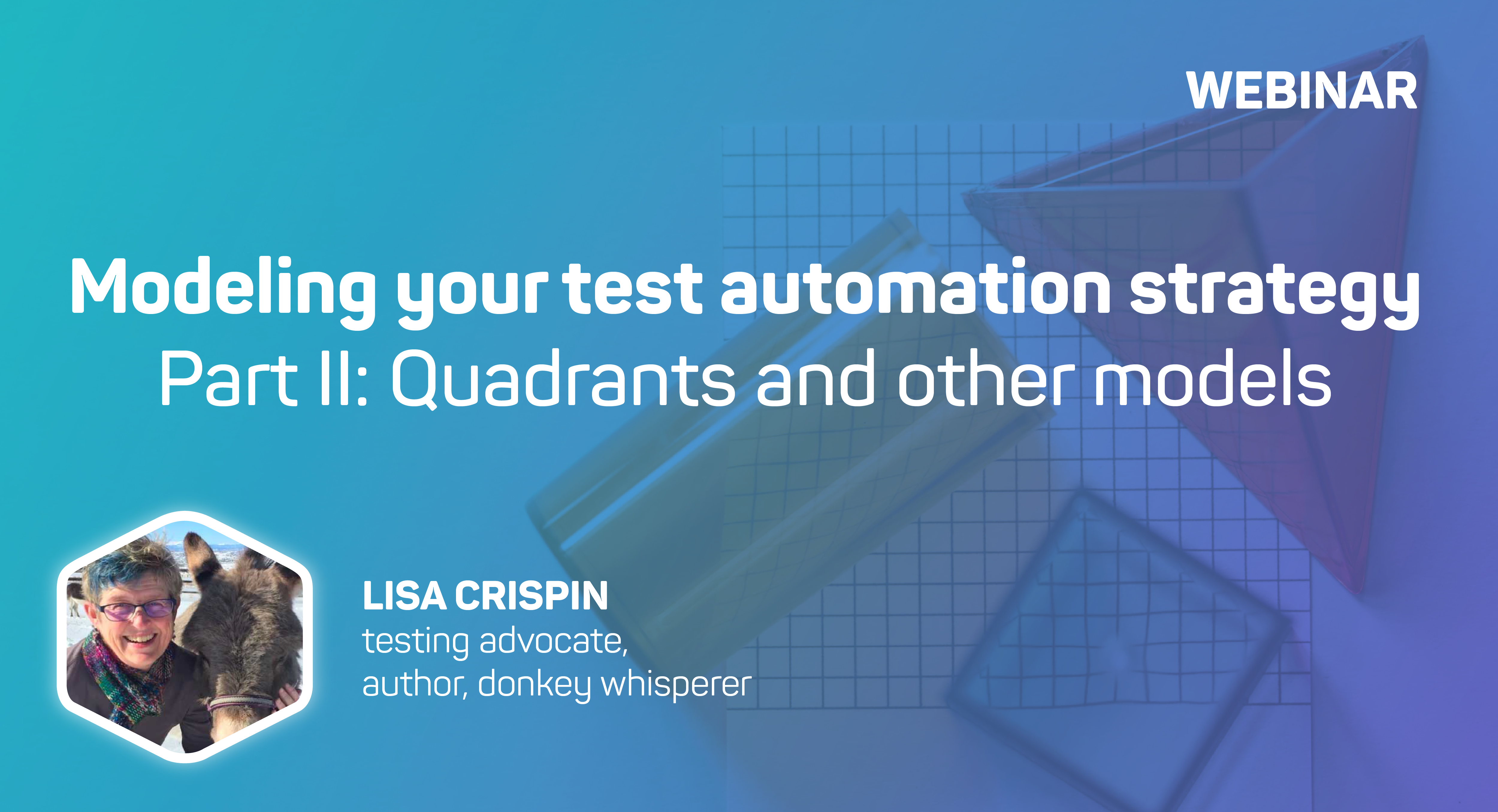 Modeling Your Test Automation Strategy Part 2 | mabl