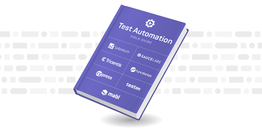 The Quality Engineer's Field Guide to Test Automation
