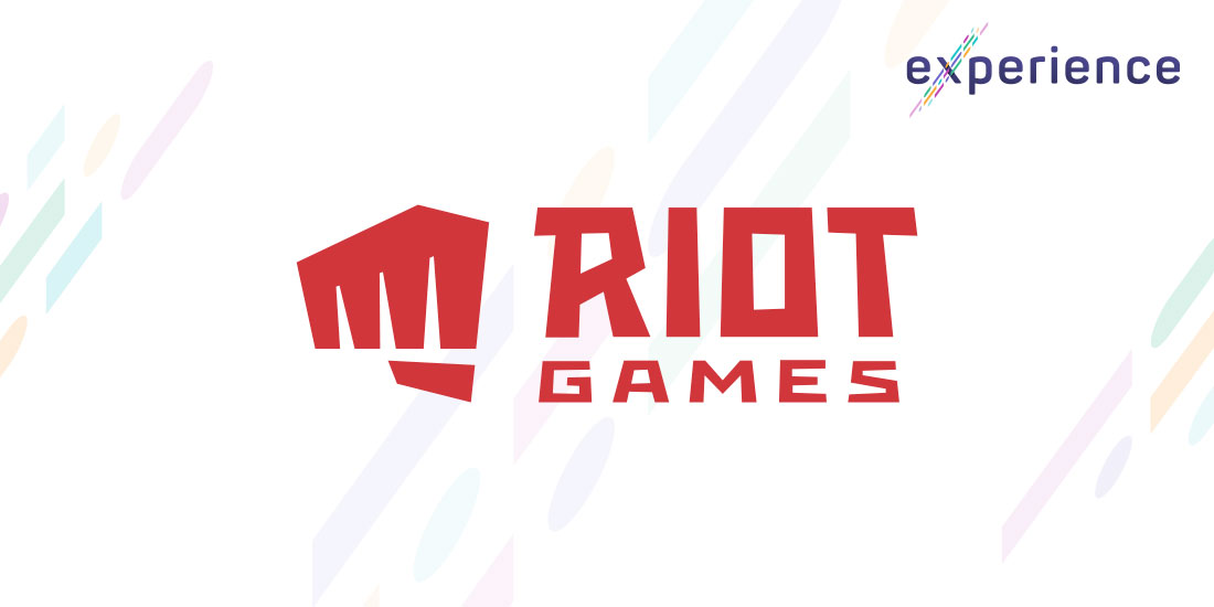 Experience: Riot Games