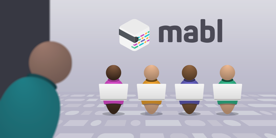 Behind the Scenes: How the mabl Team Tests with mabl