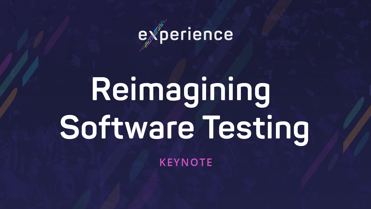 Experience: Reimagining Software Testing & The Road Ahead