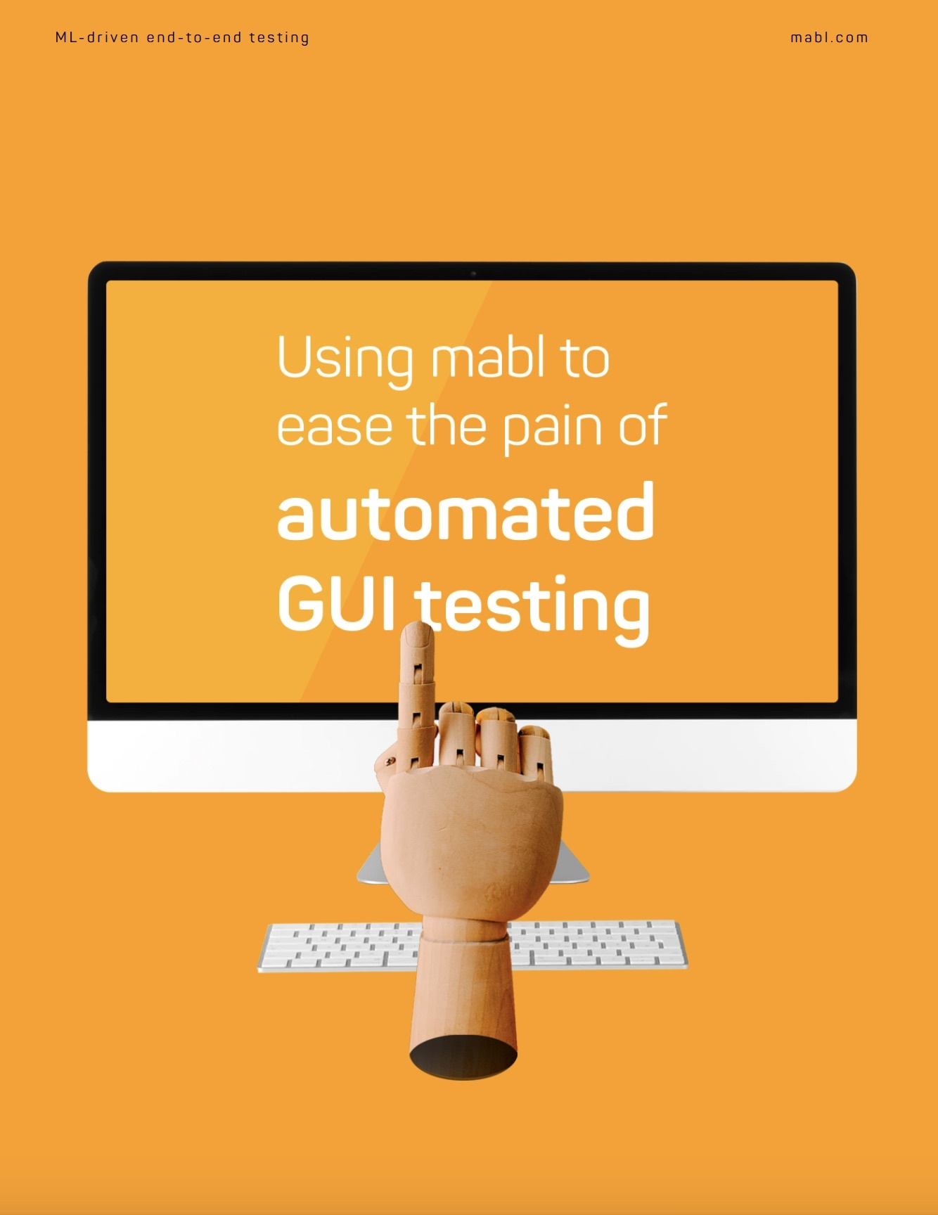 Using-mabl-to-ease-the-pain-of-automate-gui-testing_pdf